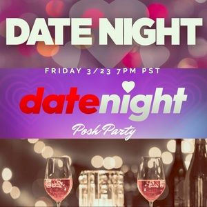 Date Night Party Alert! Dinner? Dancing? Movie?